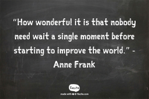 Anne frank Life quote
