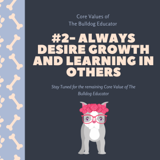 The Bulldog Educator Core Values #2 (1)