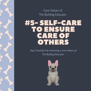 The Bulldog Educator Core Values #5 (1)